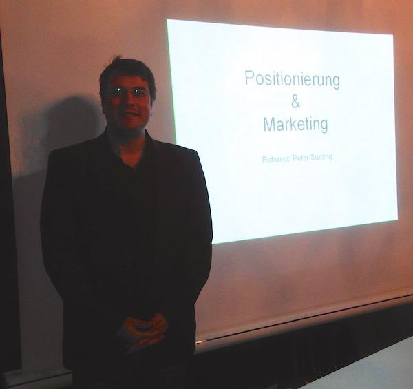 Vortrag Positionierung und Marketing von Peter Suhling, Wirschaftsförderung Jungunternehmer Weinheim