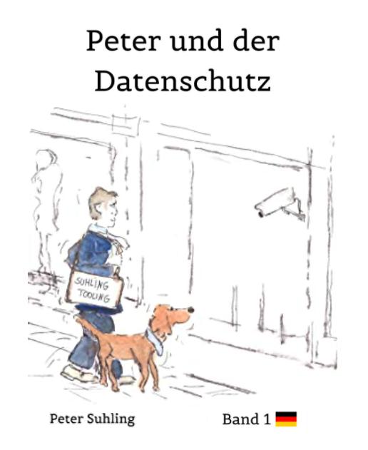 Peter und der Datenschutz - Buch von Peter Suhling, Deutsch